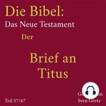 Die Bibel – Das Neue Testament: Der Brief an Titus