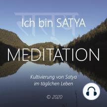 Ich bin Satya: Kultivierung von Satya im täglichen Leben