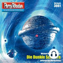 "Perry Rhodan 3061: Die Dunkle Schwere: Perry Rhodan-Zyklus ""Mythos"""