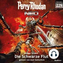 Perry Rhodan Neo 229: Die Schwarze Flut