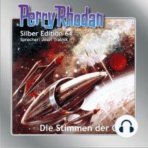 """Perry Rhodan Silber Edition 64: Die Stimmen der Qual: 9. Band des Zyklus """"Der Schwarm"""""""