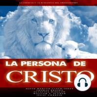 La Persona de Cristo