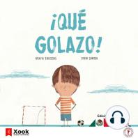 ¡Qué golazo! - What a goal!