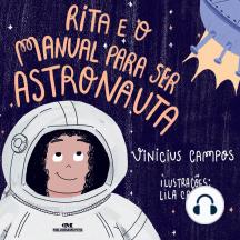 Rita e o manual para ser astronauta