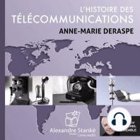 L'histoire des télécommunications: De la terre à la lune