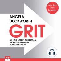 GRIT. Die neue Formel zum Erfolg