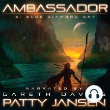 Ambassador 5: Blue Diamond Sky