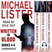 Written In Blood Volume 2: Blood Sacrifice, Rivers to Blood, Innocent Blood: a John Jordan Mystery