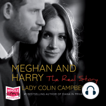 Meghan and Harry: The Real Story