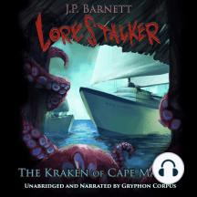The Kraken of Cape Madre: A Creature Feature Horror Suspense