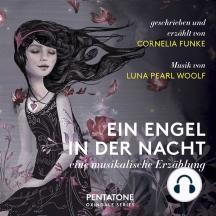 Ein Engel in der Nacht: Eine musikalische Erzählung