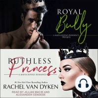 Royal Bully & Ruthless Princess