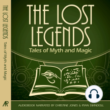 Lost Legends, The: Tales of Myth and Magic