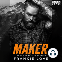 Maker: The Men of Whiskey Mountain, Book Four