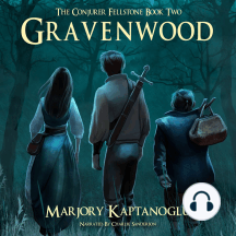 Gravenwood: The Conjurer Fellstone Book Two