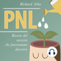 PNL: Ricette del successo che funzionano davvero