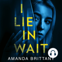 I Lie in Wait