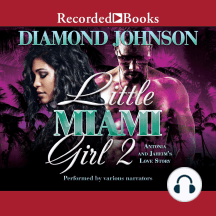 Little Miami Girl 2: Antonia and Jaheim's Love Story
