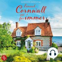Einmal Cornwall und für immer