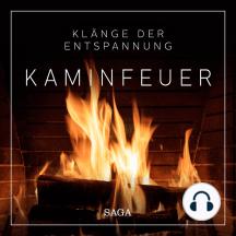 Klänge der Entspannung - Kaminfeuer