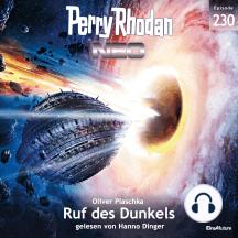 Perry Rhodan Neo 230: Ruf des Dunkels