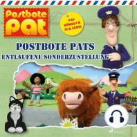 Postbote Pats entlaufene Sonderzustellung