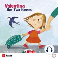 Valentina tiene dos casas - Valentina has two houses