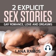 2 Explicit Sex Stories