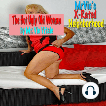 Mr. Vic's X-Rated Neighborhood: The Hot Ugly Old Woman: Ugly Old Madeline