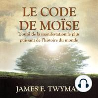 Le code de Moïse: Le code de Moïse