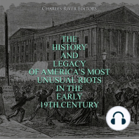 The History and Legacy of America's Most Unusual Riots in the Early 19th Century