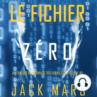 Le Fichier Zéro (Un Thriller d'Espionnage de l'Agent Zéro—Volume #5)