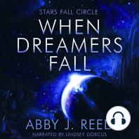 When Dreamers Fall