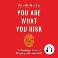 You Are What You Risk