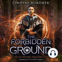 The Forbidden Ground: A Death Before Dragons Story