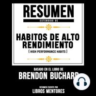 Resumen Extendido: Habitos De Alto Rendimiento (High Performance Habits) – Basado En El Libro De Brendon Buchard