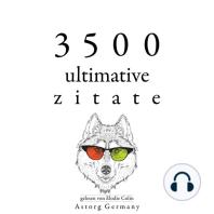 3500 ultimative Zitate
