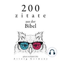 200 Zitate aus der Bibel: Sammlung 100 Zitate