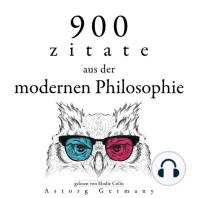 900 Zitate aus der modernen Philosophie