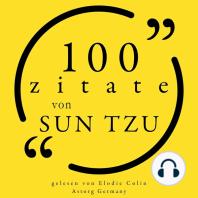 100 Zitate von Sun Tzu