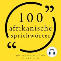 100 afrikanische Sprichwörter