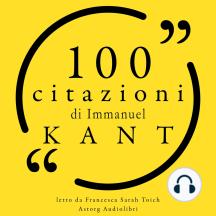 100 citazioni di Immanuel Kant: Le 100 citazioni di...