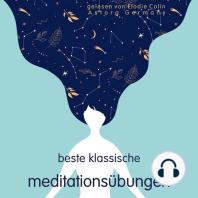 Beste klassische Meditationsübungen