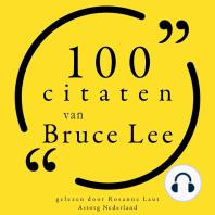 100 citaten van Bruce Lee