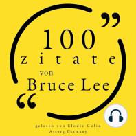 100 Zitate von Bruce Lee