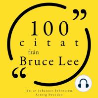 100 citat från Bruce Lee