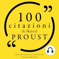 100 citazioni di Marcel Proust