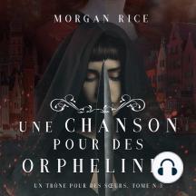Une Chanson pour des Orphelines (Un Trône pour des Sœurs: Tome Trois)