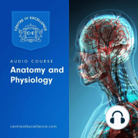 Anatomy and Physiology Audio Course