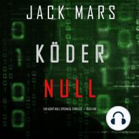 Köder Null (Ein Agent Null Spionage-Thriller ? Buch #8)